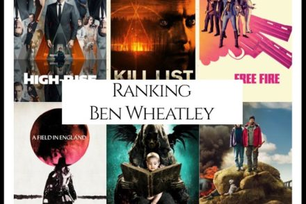 Ben Wheatley Filmography Movie Ranking Movies
