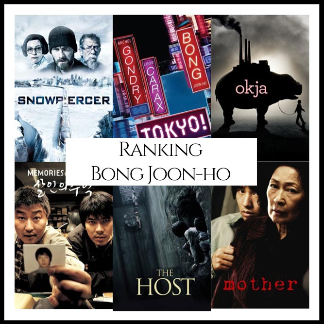 Bong Joon-ho Filmography Movie Ranking Movies