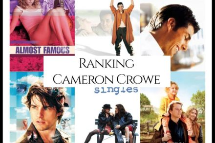 Cameron Crowe Filmography Movie Ranking Movies