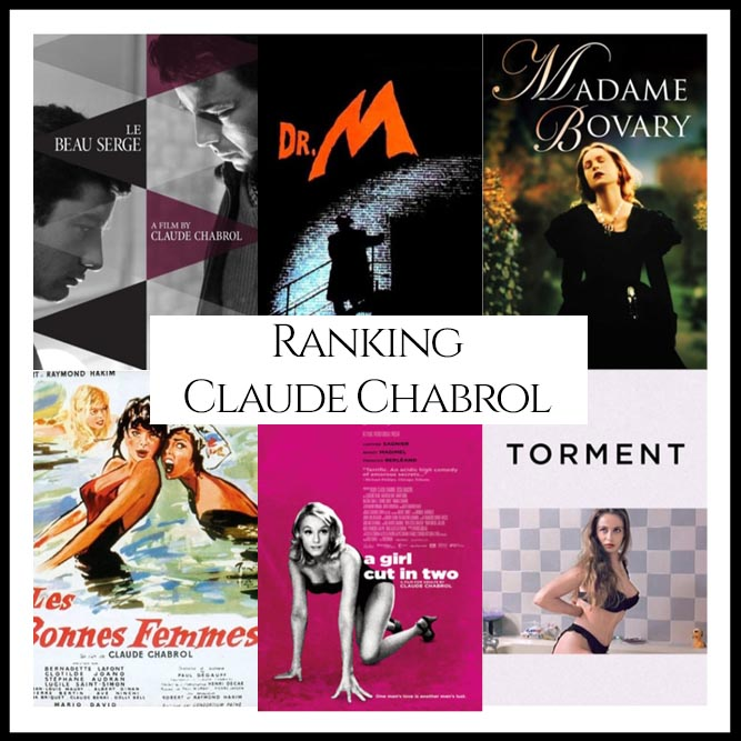 Claude Chabrol Filmography Movie Ranking Movies