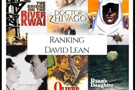 David Lean Filmography Movie Ranking Movies