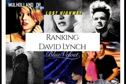 David Lynch Filmography Movie Ranking Movies
