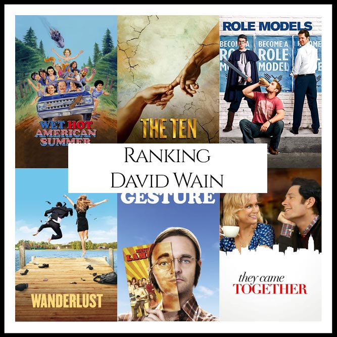 David Wain Filmography Movie Ranking Movies