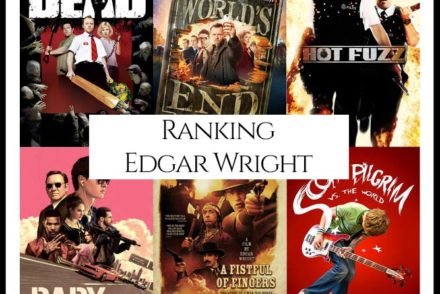 Edgar Wright Filmography Movie Ranking Movies