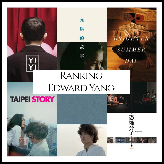 Edward Yang Filmography Movie Ranking Movies