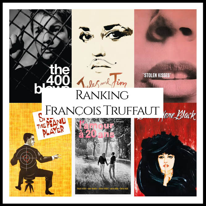 François Truffaut Filmography Movie Ranking Movies