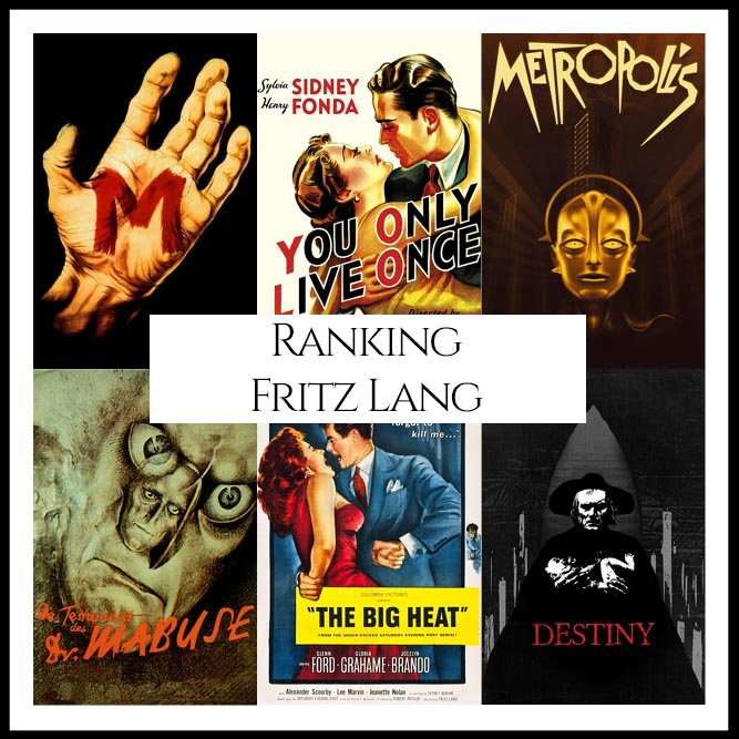Fritz Lang Filmography Movie Ranking Movies