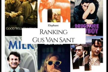 Gus Van Sant Filmography Movie Ranking Movies