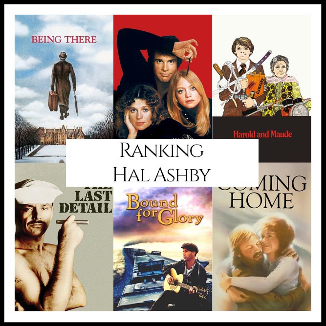 Ranking All Of Director Hal Ashby's Movies