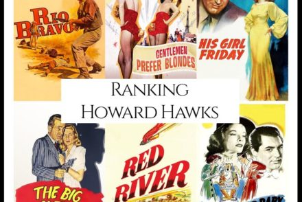 Howard Hawks Filmography Movie Ranking Movies