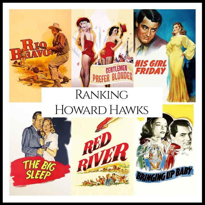 Ranking All Of Director Howard Hawks's Movies