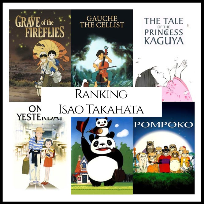 Ranking All Of Director Isao Takahata's Movies