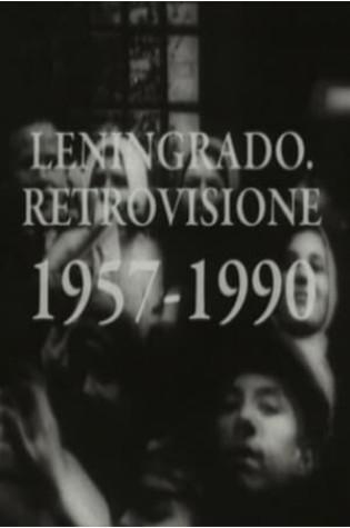 Leningrad Retrospective