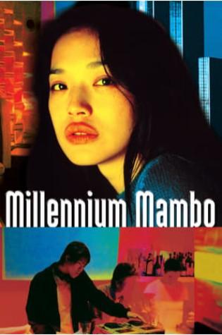 Millennium Mambo (2001)