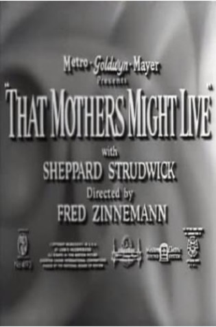 That Mothers Might Live (1938)
