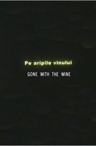 Gone with the Wine (2002)