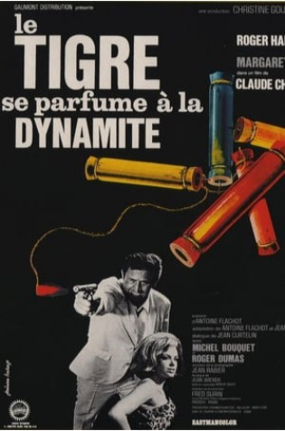 Le Tigre se parfume à la dynamite (1965)