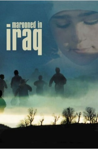 Marooned in Iraq (2002)