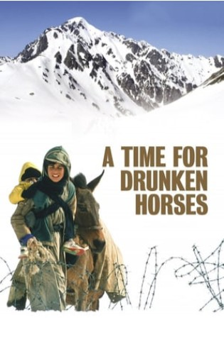 A Time for Drunken Horses (2000)