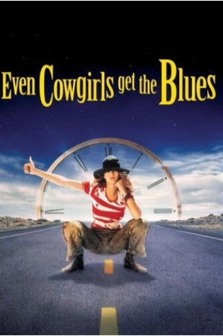 Even Cowgirls Get the Blues (1994)