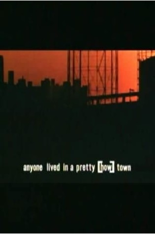 Anyone Lived in a Pretty [How] Town (1967)