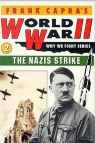 Why We Fight: The Nazis Strike (1943)
