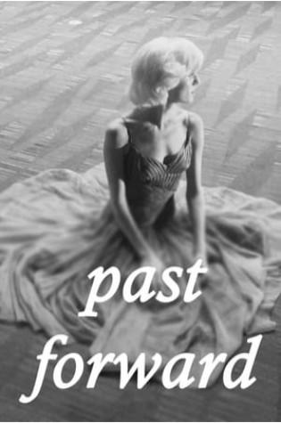 Past Forward (2016)