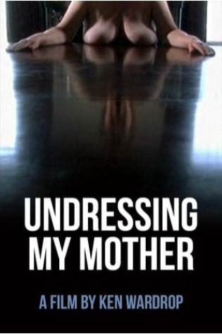 Undressing My Mother