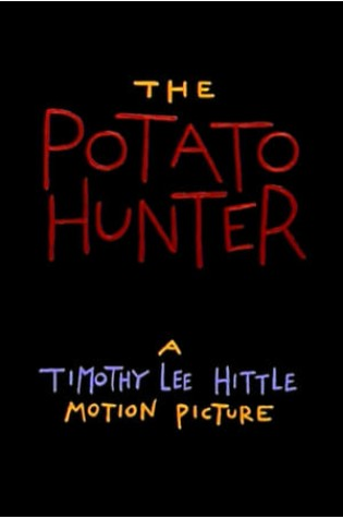 The Potato Hunter
