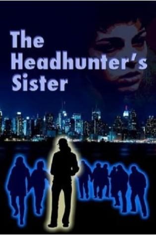 The Headhunter's Sister