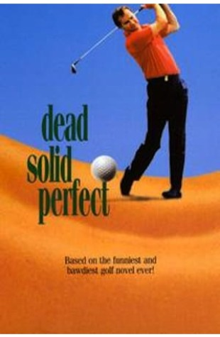 Dead Solid Perfect (1998)