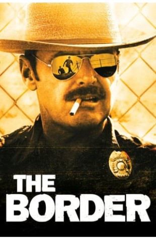 The Border (1982)