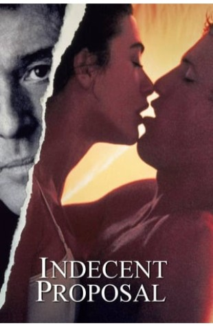 Indecent Proposal (1993)