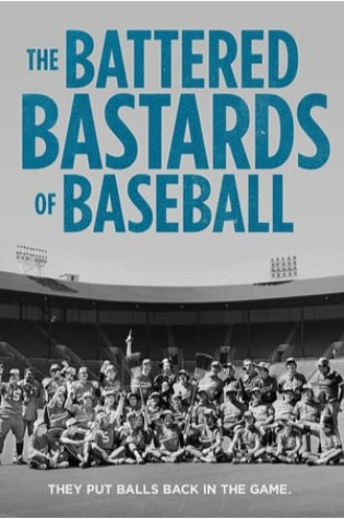 The Battered Bastards of Baseball (2013)