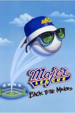 Major League III: Back to the Minors