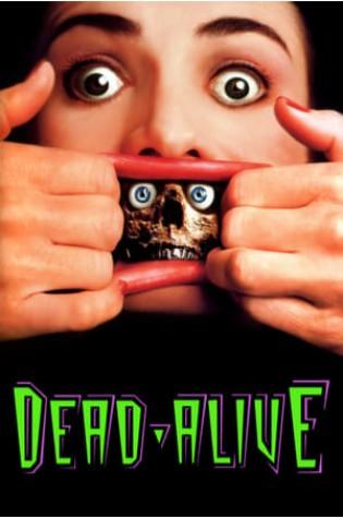 Dead Alive (1992)