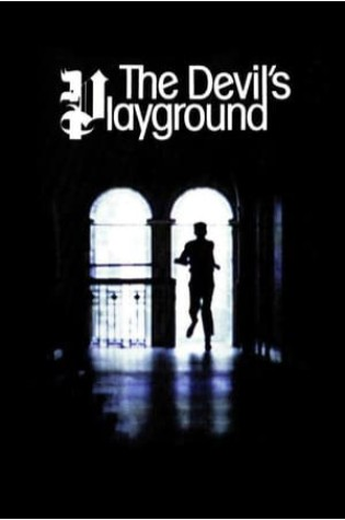 The Devil's Playground (1976)