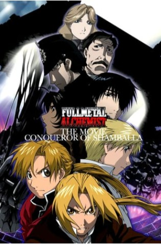 Fullmetal Alchemist the Movie: Conqueror of Shamballa (2005)