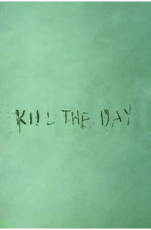 Kill the Day (1996)