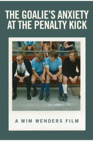 The Goalie's Anxiety at the Penalty Kick (1972)