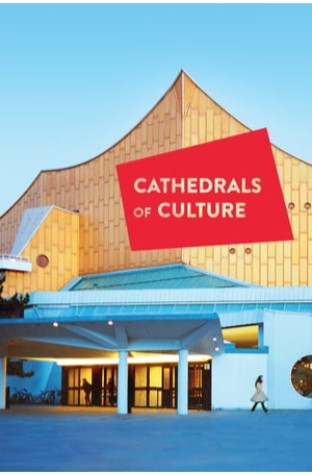 Cathedrals of Culture (2014)