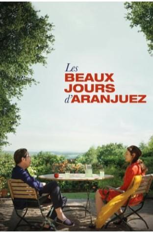 The Beautiful Days of Aranjuez (2016)