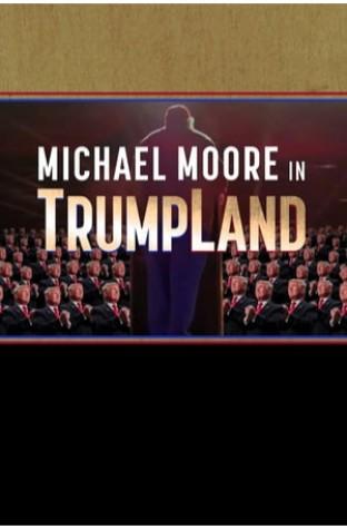 Michael Moore in TrumpLand (2016)