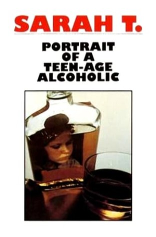 Sarah T. - Portrait of a Teenage Alcoholic (1975)