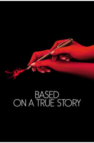 Based on a True Story (2017)