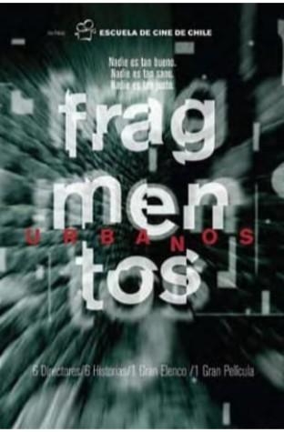 Fragmentos urbanos (2002)