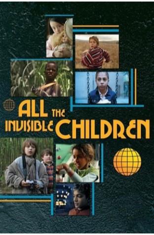 All the Invisible Children (2005)