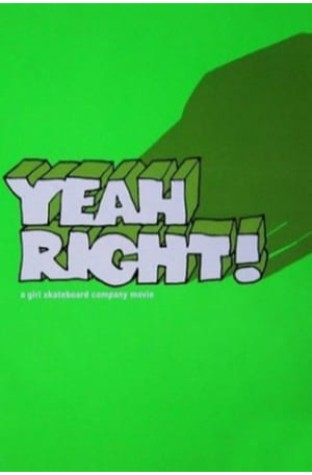 Yeah Right! (2003)