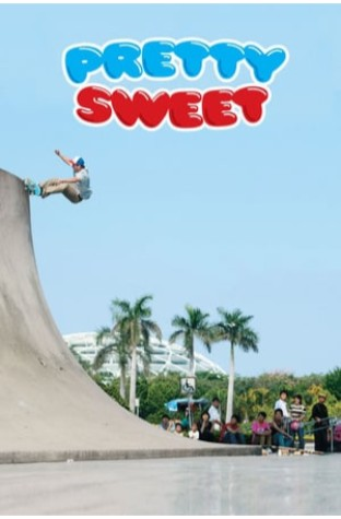 Pretty Sweet (2012)