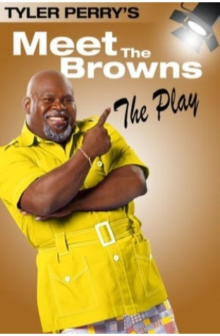 Tyler Perry's Meet The Browns - The Play (2004)